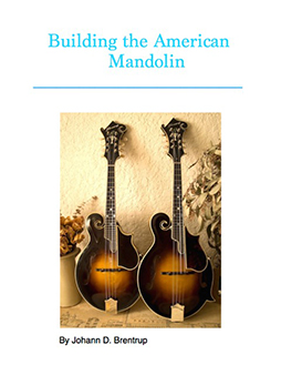 Building the American Mandolin